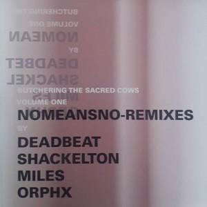NOMEANSNO - Remixes LP