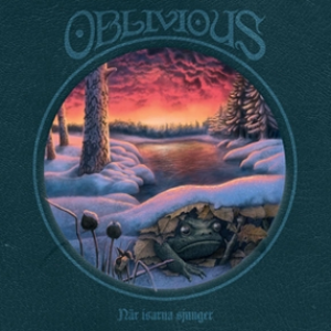 OBLIVIOUS - Nar Isarna Sjunger LP