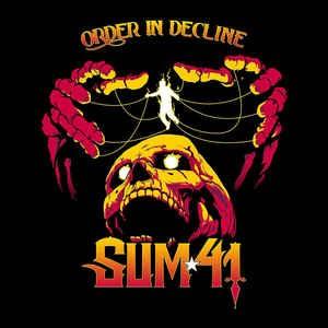 SUM 41 - Order In Decline LP