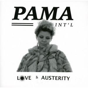PAMA INTERNATIONAL - Love & Austerity LP