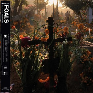 FOALS - Everything Not Saved Will Be Lost: Part 2 LP