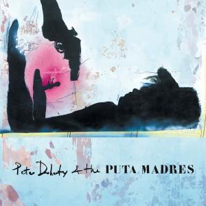 DOHERTY, PETE & PUTA MADRES s/t LP