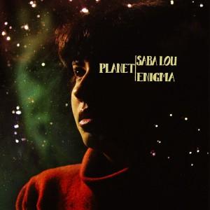 LOU, SABA - Planet Enigma LP