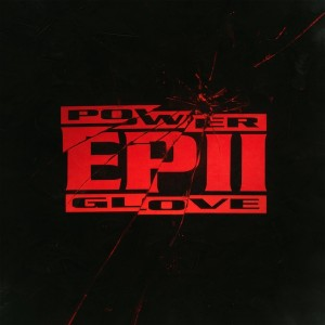 POWER GLOVE - EPII LP