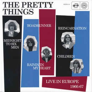 PRETTY THINGS Live In Europe 1966-1967 7""