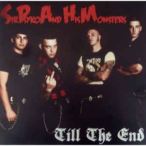 SIR PSYKO & HIS MONSTERS - Till The End LP