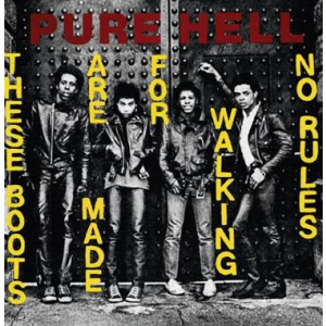 PURE HELL - These Boots Are Made For Walking 7""