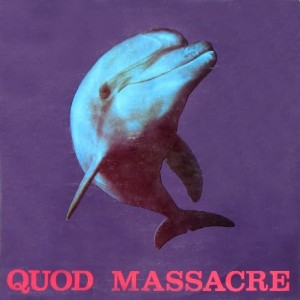 QUOD MASSACRE - Quod Massacre LP