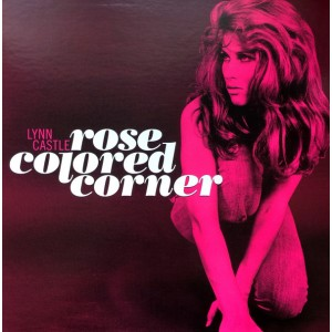 CASTLE, LYNN – Rose Colored Corner LP