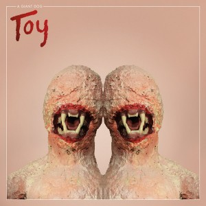 A GIANT DOG ‎– Toy LP