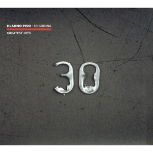 HLADNO PIVO - 30 Godina - Greatest Hits CD