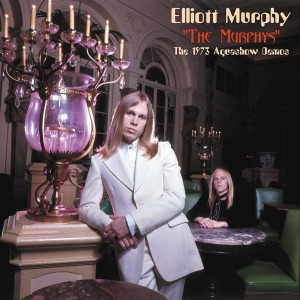 MURPHY, ELLIOT – The Murphys - The 1973 Aquashow Demos LP