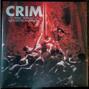 CRIM - Pare Nostre Que Esteu A L'Infern LP