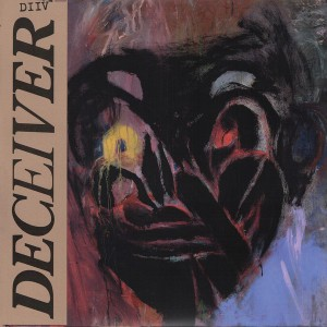 DIIV - Deceiver LP