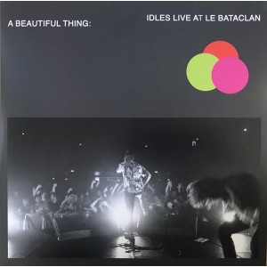 IDLES - A Beautiful Thing: Idles Live At Le Bataclan 2LP