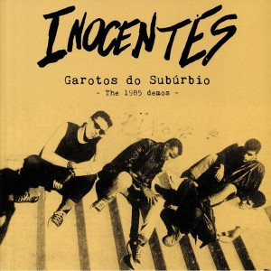 INOCENTES - Garotos Do Suburbio: The 1985 Demos LP