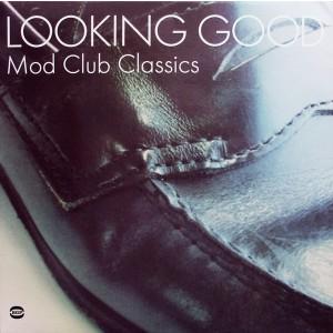 V/A – Looking Good - Mod Club Classics 2LP