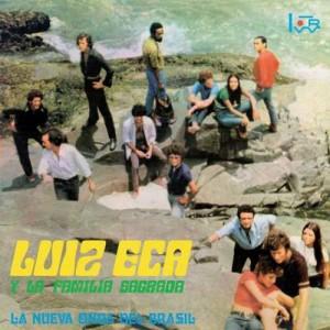 ECA, LUIZ Y LA FAMILIA SAGRADA - La Nueva Onda De Brasil LP