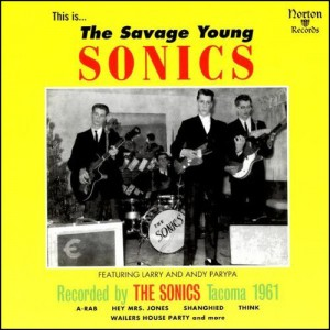 SONICS – The Savage Young Sonics LP