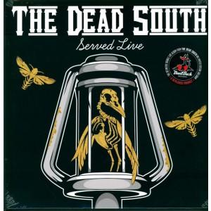 DEAD SOUTH - Served Live 2LP
