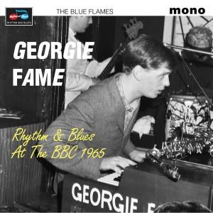FAME, GEORGIE - Rhythm & Blues At The BBC 1965 LP