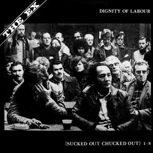 EX - Dignity Of Labour LP