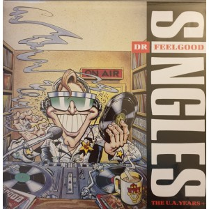 DR. FEELGOOD - Singles The U.A. Years+ 2LP