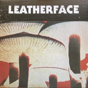 LEATHERFACE – Mush LP