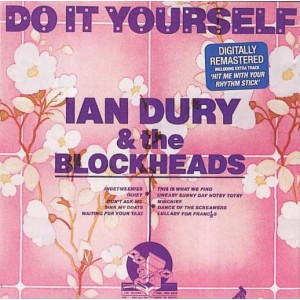 Ian Dury And The Blockheads ‎– Do It Yourself CD