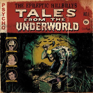 EPILEPTIC HILLBILLY'S – Tales From The Underworld LP