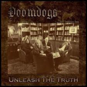 DOOMDOGS – Unleash The Truth 2LP