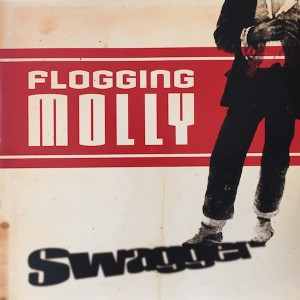 FLOGGING MOLLY - Swagger LP