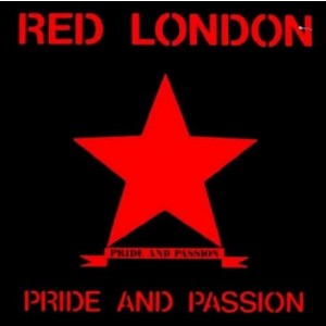 """RED LONDON - Pride And Passion 7"""""""