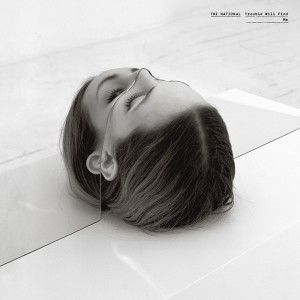NATIONAL – Trouble Will Find Me 2LP