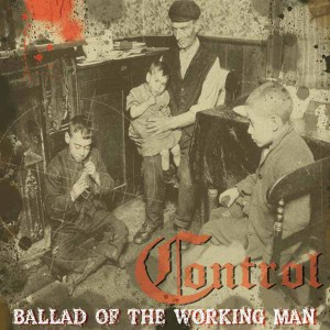 CONTROL ‎– Ballad Of The Working Man LP