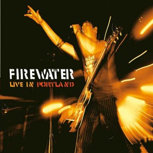 FIREWATER ‎– Live In Portland LP