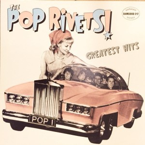 POP RIVETS – Greatest Hits LP