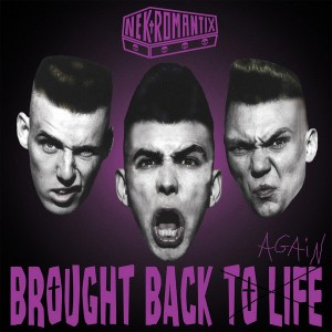 NEKROMANTIX – Brought Back To Life Again LP