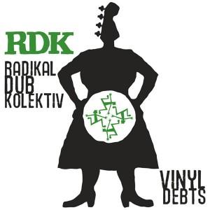 RADIKAL DUB KOLEKTIV – Vinyl Debts LP