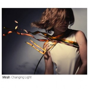 MIRAH – Changing Light LP
