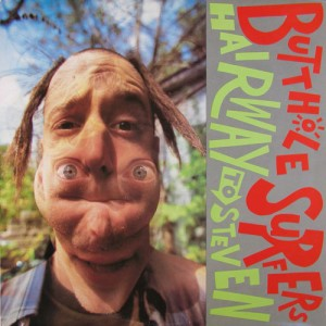 BUTTHOLE SURFERS - Hairway To Steven LP