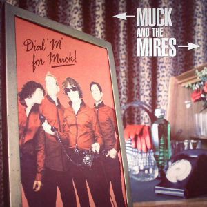MUCK AND THE MIRES – Dial M for Muck LP