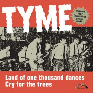 TYME ‎– Land Of One Thousand Dances / Cry For The Trees 7""