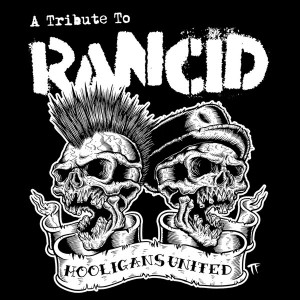 V/A ‎– Hooligans United: A Tribute To Rancid 3LP