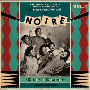 "V/A - La Noire Vol.4 ""Glory Is Coming!"" LP"