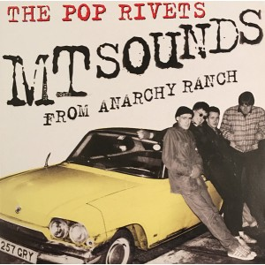 POP RIVETS – MT Sounds From Anarchy Ranch LP