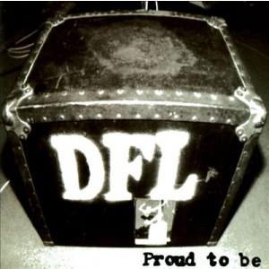 DEAD FUCKING LAST - Proud To Be LP
