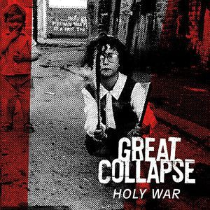 GREAT COLLAPSE – Holy War LP
