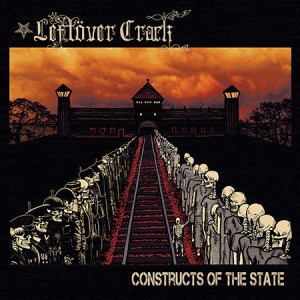 LEFTOVER CRACK ‎– Constructs Of The State LP