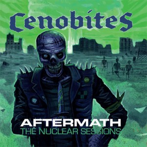 CENOBITES  – Aftermath - The Nuclear Sessions LP